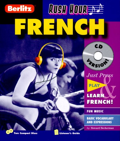 Rush Hour French with Book (Berlitz Rush Hour All-Audio) (French Edition) by Brand: Berlitz Multimedia