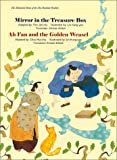 img - for The Illustrated Sutra of the One Hundred Parables (Vol. 1), Mirror in the Treasure Box, Ah Fan and the Golden Weasel book / textbook / text book