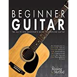 Beginner Guitar: The All-in-One Beginner's Guide to Learning Guitar