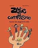 """Afficher """"Zélie et compagnie n° 7 Comme les doigts de la main"""""""
