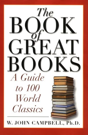 The Book of Great Books: A Guide to 100 World Classics