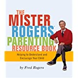 Mr. Rogers Parenting Resource Book
