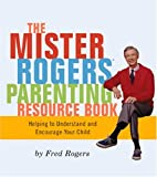 Mr Rogers Parenting, Fred Rogers, 0762423587