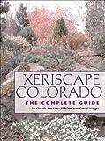 Xeriscape Colorado: The Complete Guide