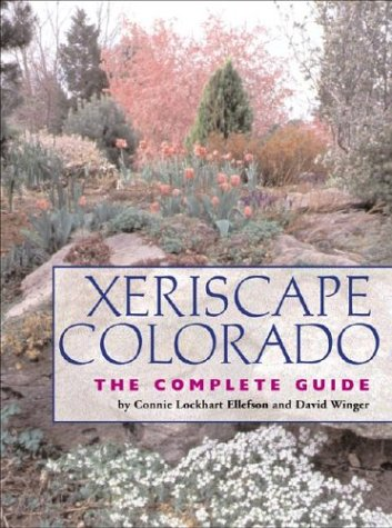 Xeriscape Colorado: The Complete Guide