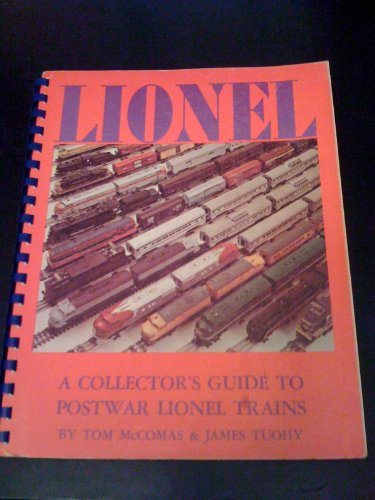 - A Collector's Guide to Postwar Lionel Trains
