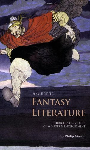 A Guide to Fantasy Literature - Thoughts on Stories of Wonder and Enchantment