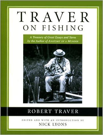 Traver On Fishing: Robert Traver, Nick Lyons: 9781585742967: Amazon ...