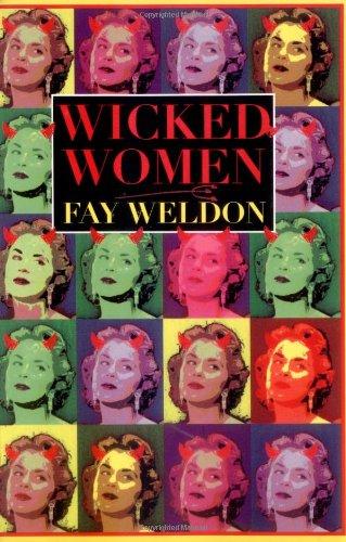 Wicked Women (Weldon, Fay)