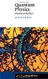 Quantum Physics, Alastair I. M. Rae, 0521467160