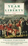 Front cover for the book The Year of Liberty: History of the Great Irish Rebellion of 1798 by Thomas Pakenham