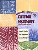 Scanning and Transmission Electron Microscopy 9780195107517