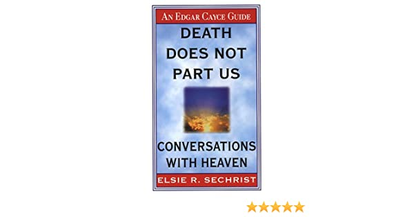Amazon com: Death Does Not Part Us: Conversations With