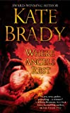 Where Angels Rest, Kate Brady, 1455502049