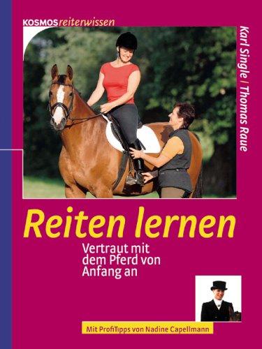 Reiten lernen: Vertraut mit dem Pferd von Anfang an