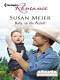 Baby on the Ranch (Babies in the Boardroom Book 3)