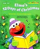 Elmo's 12 Days of Christmas, Kate Klimo and RH Disney Staff, 0375803823