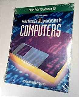 peter norton s introduction to computers ms powerpoint for windows
