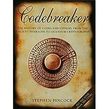 Codebreaker: The History of Secret Communication