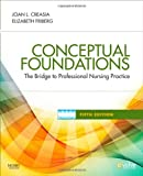 img - for Conceptual Foundations: The Bridge to Professional Nursing Practice, 5e book / textbook / text book