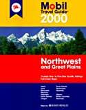 The Mobil Travel Guide to the Northwest and Great Plains, Mobil Travel Guide Staff, 0785341544