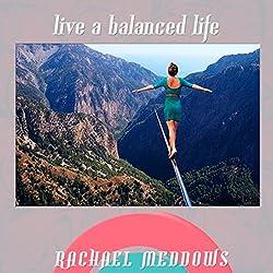 Live a Balanced Life Hypnosis