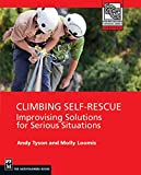 Climbing: Self Rescue: Improvising Solutions for Serious Situations