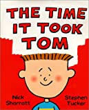 The Time It Took Tom, Stephen Tucker, 1888444630