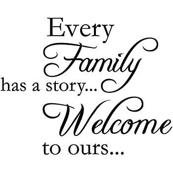 every family has a story welcome to ours vinyl wall quotes