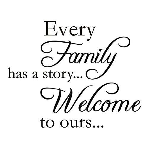 (Every Family Has A Story.Welcome to Ours Vinyl Wall Quotes Stickers Sayings Home Art Decor Decal (17