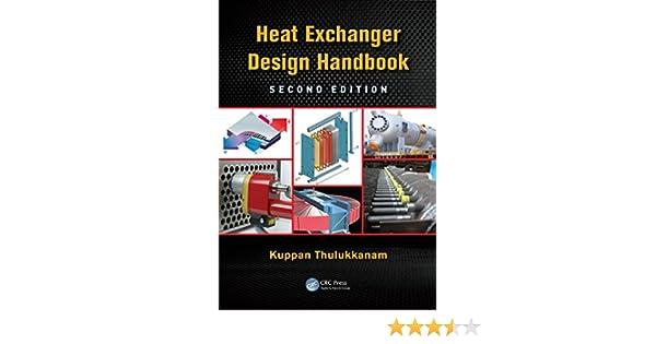 Heat exchanger design handbook second edition mechanical heat exchanger design handbook second edition mechanical engineering 2 kuppan thulukkanam amazon fandeluxe Images