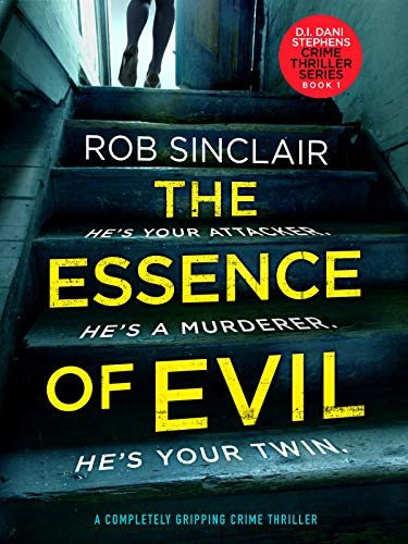 Female Essence - The Essence of Evil: A Completely Gripping Crime Thriller (DI Dani Stephens Book 1)