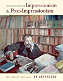 Critical Readings in Impressionism and Post-Impressionism : An Anthology, , 0520250222