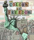 The Colors of Freedom, Janet Bode, 0531115305