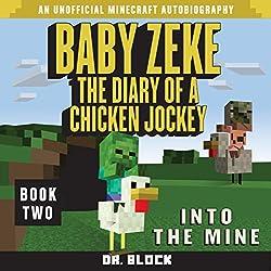 Baby Zeke: Into the Mine