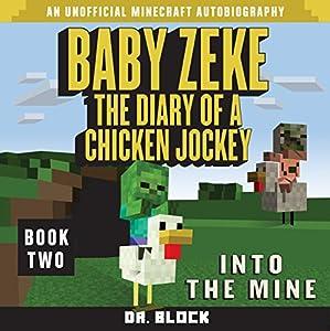 Baby Zeke: Into the Mine Audiobook