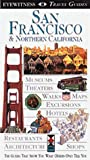 San Francisco and Northern California, Deni Bown and DK Travel Writers Staff, 1564586456