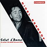Nigel Kennedy plays Salut d'Amour & other Elgar Favourites
