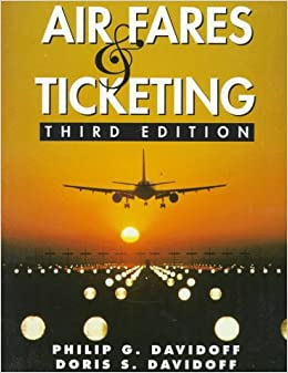 Air Fares and Ticketing (3rd Edition)