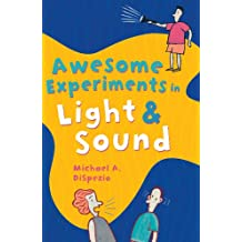 Awesome Experiments in Light & Sound