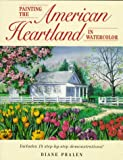 img - for Painting the American Heartland in Watercolor book / textbook / text book