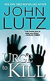 Urge to Kill, John Lutz, 0786018453