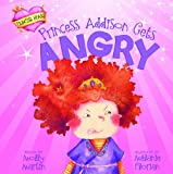 Princess Addison Gets Angry, Molly Martin, 1404881077