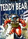 Teddy Bear, tome 2 : Djumbo warrior par Gess