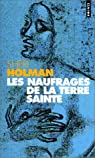 Les naufragés de la Terre sainte par Holman