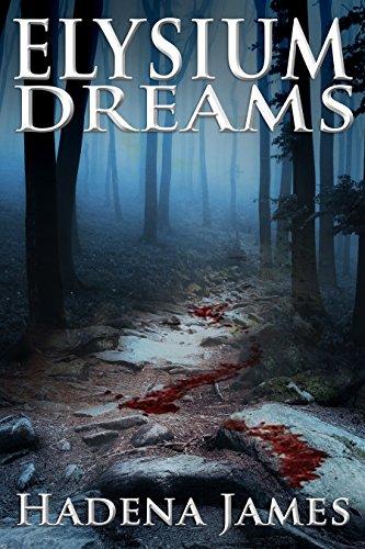 Elysium Dreams (Dreams & Reality Series Book 2) by [James, Hadena]