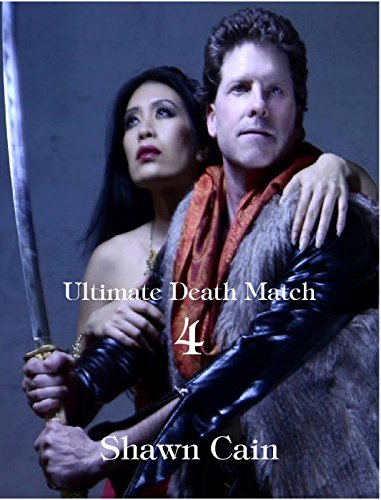 Ultimate Death Match 4 by [Cain, Shawn]