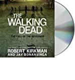 [ THE FALL OF THE GOVERNOR, PART ONE (WALKING DEAD) ] By Kirkman, Robert ( Author) 2013 [ Compact Disc ]