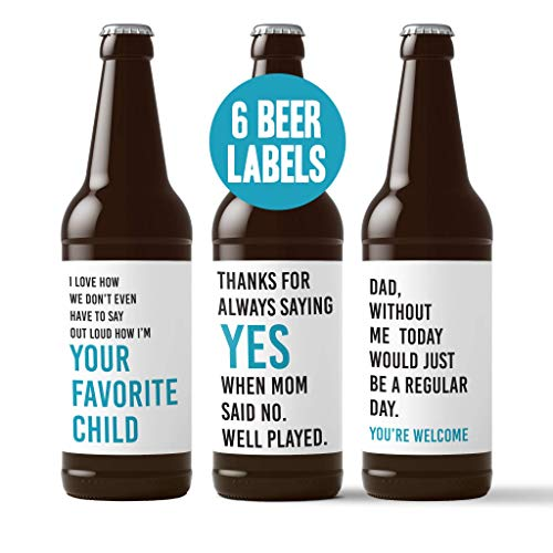 Funny Father's Day Beer Stickers - 6 Pack of Beer Bottle Labels for Dad Father's Day Gift 2019 - I Love How Don't Have To Say I'm Your Favorite Child - Thanks For Always Saying Yes