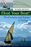 Float Your Boat!, Mark Denny, 0801890098